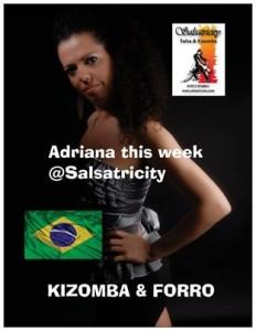 ADRIANA teaching KIZOMBA SAMBA & FORRO @Salsatricity